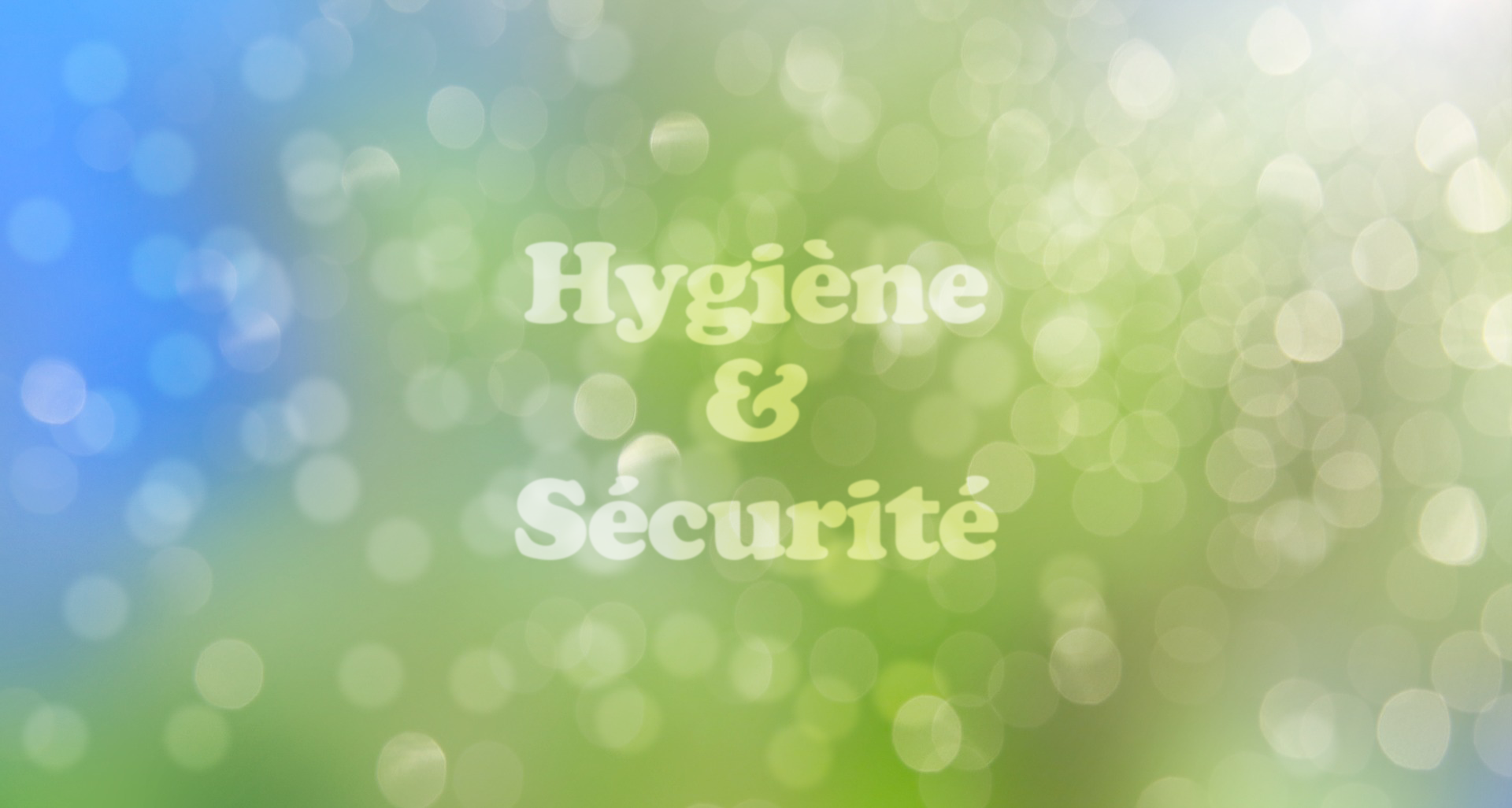 22adc326441 L hygiène et la sécurité - CDG Plus